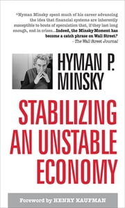 Stabilizing an Unstable Economy ebook by Hyman Minsky