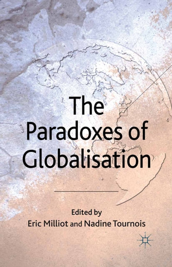 The Paradoxes of Globalisation ebook by