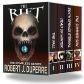 The Rift: The Complete Seires ebook by Robert Duperre