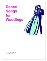 Dance Songs for Weddings ebook by Lenny Everson