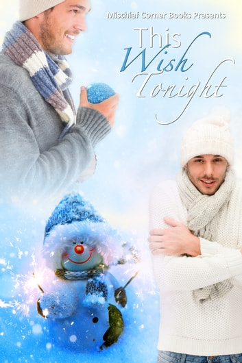 This Wish Tonight ebook by Mischief Corner Books