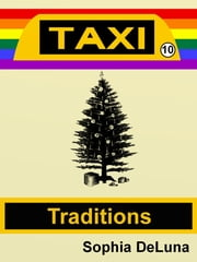 Taxi - Traditions (Book 10) ebook by Sophia DeLuna