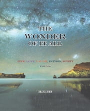 The Wonder of it All ebook by Earl Fee