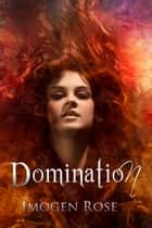 DOMINATION (Bonfire Chronicles) ebook by
