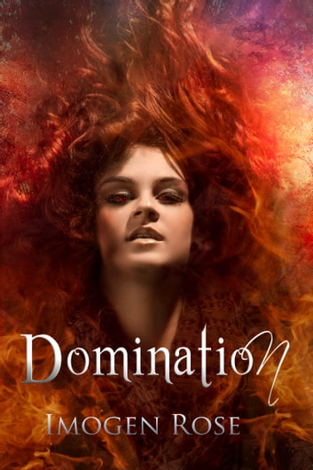 DOMINATION (Bonfire Chronicles) ebook by Imogen Rose