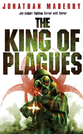 The King of Plagues ebook by Jonathan Maberry