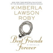 Best Friends Forever audiobook by Kimberla Lawson Roby
