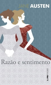 Razão e sentimento ebook by Jane Austen, Rodrigo Breunig