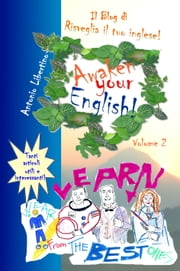 Il Blog di Awaken Your English! Volume 2 ebook by Antonio Libertino