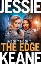 The Edge - Pre-Order the Most Gripping Gangland Thriller of 2019 ebook by Jessie Keane