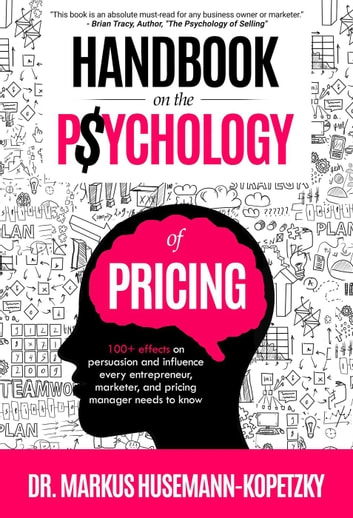 Handbook on the Psychology of Pricing ekitaplar by Markus Husemann-Kopetzky