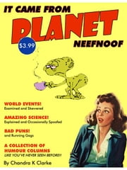 It Came from Planet Neefnoof ebook by Clarke, Chandra K.