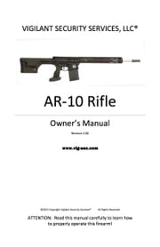 AR-10 Rifle Owner's Manual ebook by Erik Lawrence