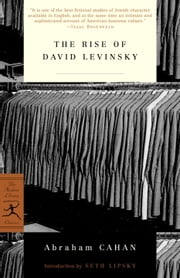 The Rise of David Levinsky ebook by Abraham Cahan,Seth Lipsky