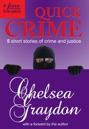 Quick Crime ebook by Chelsea Graydon