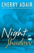 Night Shadow ebook by Cherry Adair