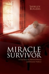Miracle Survivor ebook by Shirley Rogers