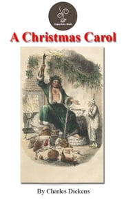 A CHRISTMAS CAROL by Charles Dickens (Free!!! Audio Book and Classic Video) ebook by Charles Dickens