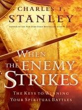 When The Enemy Strikes ebook by Charles F. Stanley