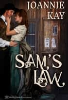 Sam's Law ebook by Joannie Kay