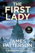 The First Lady ebook by James Patterson