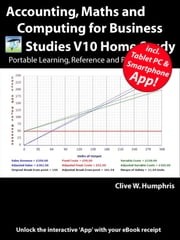 Accounting, Maths and Computing for Business Studies V10 Home Study ebook by Clive W. Humphris