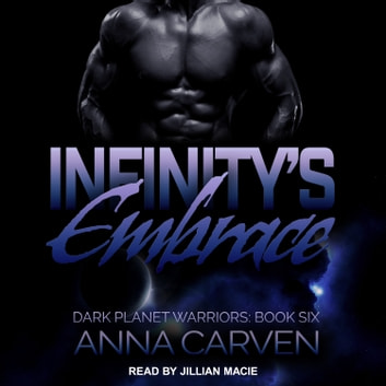 Infinity's Embrace audiobook by Anna Carven