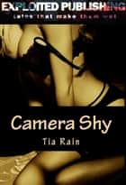 Camera Shy ebook by