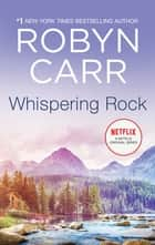 Whispering Rock ebook by Robyn Carr