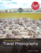 Tips from a Pro - Travel Photography ebook by Nicole S. Young