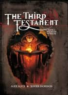 The Third Testament - Vol. 3: The Might of the Ox ebook by Xavier Dorison, Alex Alice