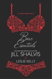 Bare Essentials - Naughty, but Nice\Naturally Naughty ebook by Jill Shalvis,Leslie Kelly