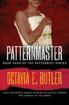 Patternmaster ebook by Octavia E. Butler