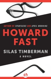 Silas Timberman ebook by Howard Fast