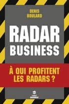 Radar Business ebook by Collectif