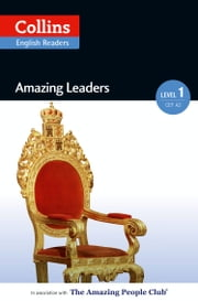 Amazing Leaders: A2 (Collins Amazing People ELT Readers) ebook by Silvia Tiberio,Fiona MacKenzie