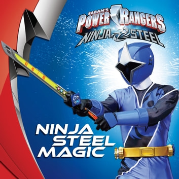 Ninja Steel Magic ebook by Sara Schonfeld