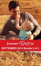 Harlequin Desire September 2014 - Bundle 2 of 2 - An Anthology 電子書籍 by Andrea Laurence, Jules Bennett, Kat Cantrell