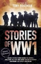 Stories of World War One eBook by Tony Bradman