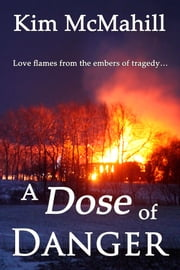 A Dose of Danger ebook by Kim McMahill
