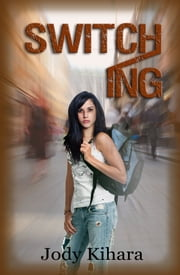 Switching ebook by Jody Kihara