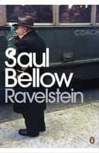 Ravelstein ebook by Saul Bellow