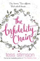 The Infidelity Chain ebook by Tess Stimson