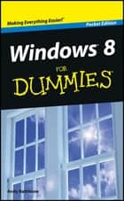 Windows 8 For Dummies, Pocket Edition ebook by Andy Rathbone