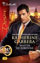 Master of Fortune ebook by Katherine Garbera