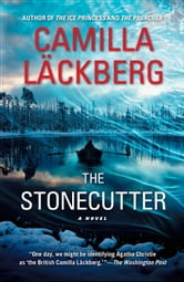 The Stonecutter - A Novel ebook by Camilla Läckberg