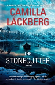 The Stonecutter - A Novel ebook by Camilla Läckberg,Steven T. Murray