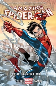 Amazing Spider-Man Vol. 1 - The Parker Luck ebook by Dan Slott, Humberto Ramos