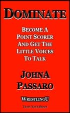 Dominate ebook by JohnA Passaro
