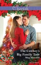The Cowboy's Big Family Tree ebook by Meg Maxwell